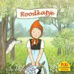 Pixi, Pixi-boekje, Roodkapje, klassiek, sprookje, wolf, grootmoeder, jager, ziek, bos, bloemen, sprookje, Pixie, Vier, Windstreken