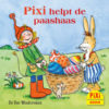 Pixi, Pixie, Pixi-boekjes, Pixi helpt de paashaas, paashaas, pasen, lente