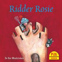 Pixi, Pixie, Pixi-boekje, Ridder Rosie, koken, kasteel, meisjesridder