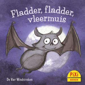 Fladder, fladder, vleermuis, griezelen, vier windstreken, halloween, kinderboekenweek, pixi, pixie, pixy