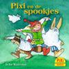 Pixi, en, de, spookjes, griezelen, vier windstreken, halloween, kinderboekenweek, pixi, pixie, pixy