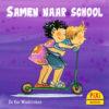 Samen, naar, school, Yara, Liam, pixi, pixie, boekjes, prentenboeken, vier, windstreken