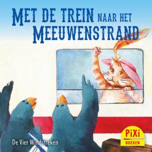 Met de trein naar het Meeuwenstrand, reizen, Pixi, pixie, boekjes, prentenboeken, vier, windstreken