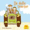 De dolle ,tractor, boerderij, Pixi, pixie, boekjes, prentenboeken, vier, windstreken
