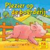 Plezier op de boerderij, boerderij, Pixi, pixie, boekjes, prentenboeken, vier, windstreken